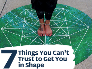 7 Things You Can't Trust to Get You in Shape