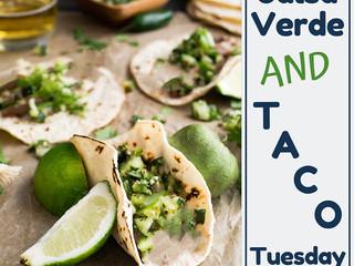 Salsa Verde & Taco Tuesday Recipe