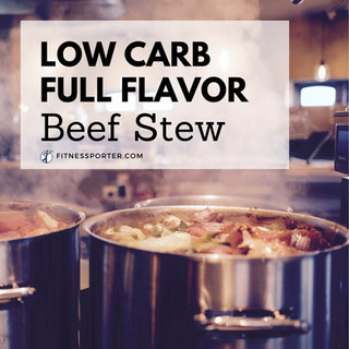 Low Carb, Full Flavor Beef Stew