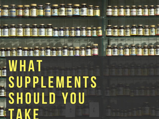 What Supplements Should You Take?