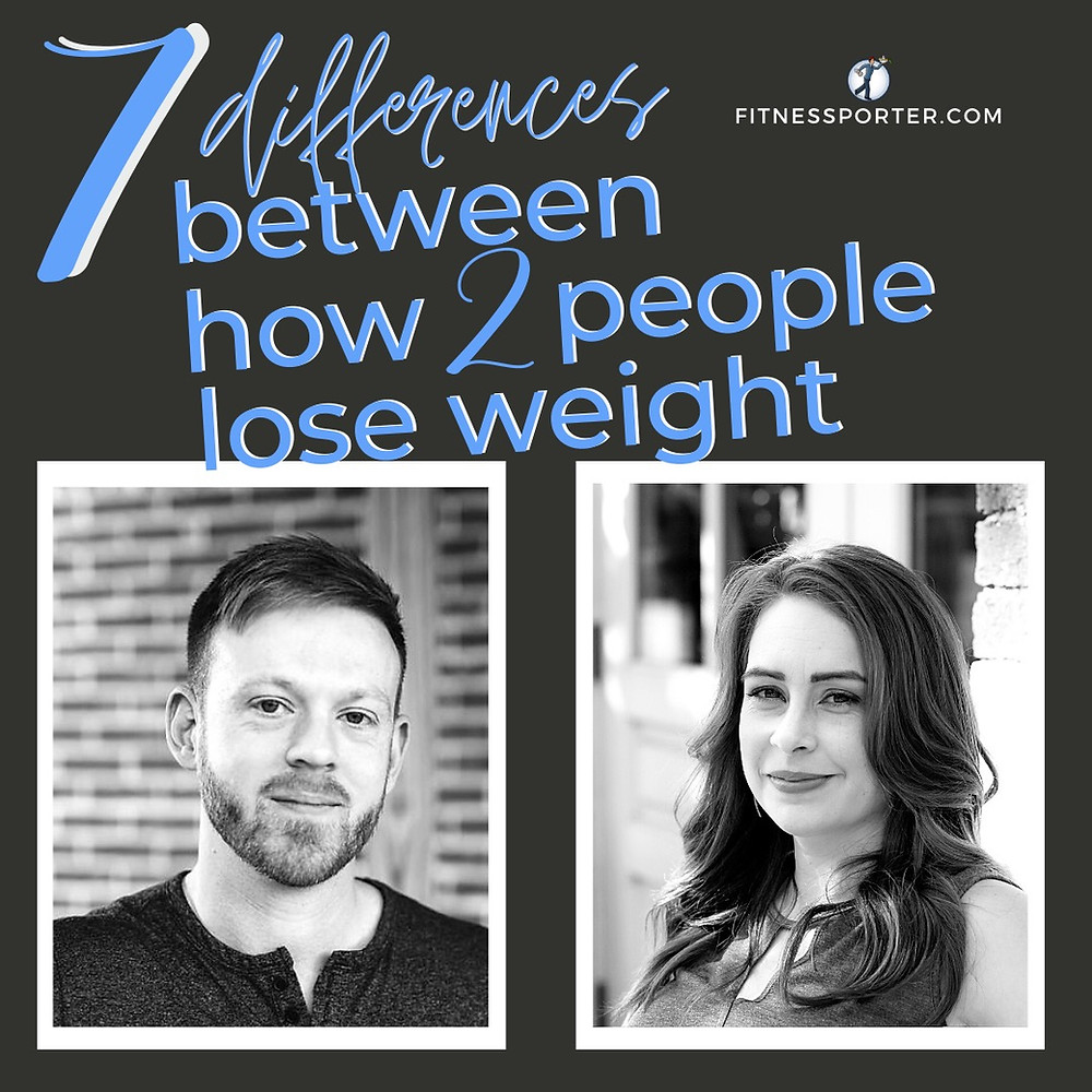 7 differences between how 2 people lose weight