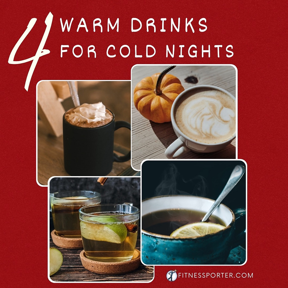 4 warm drinks for cold nights