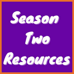 Season Two Resources