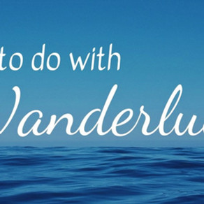 What to do with Wanderlust