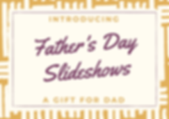 Father's Day Slideshows
