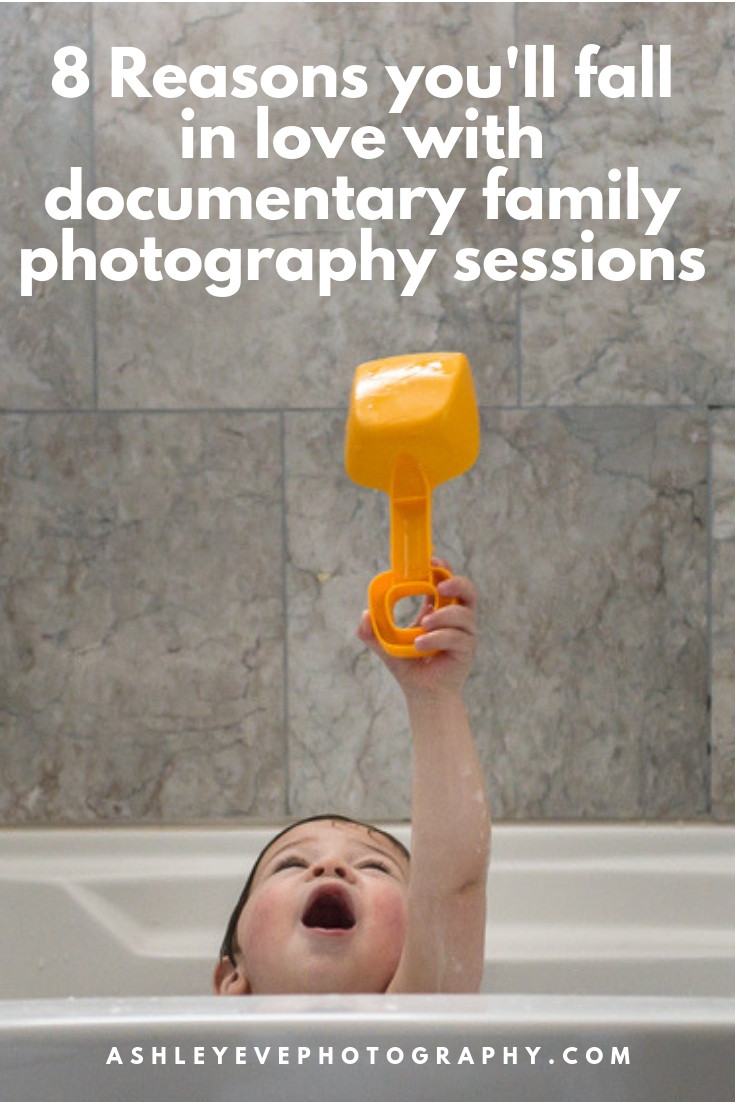 8 reasons you'll fall in love with documentary family photography sessions
