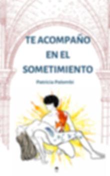 TE_ACOMPAÑO_EN_EL_SOMETIMIENTO-PATRICIAP
