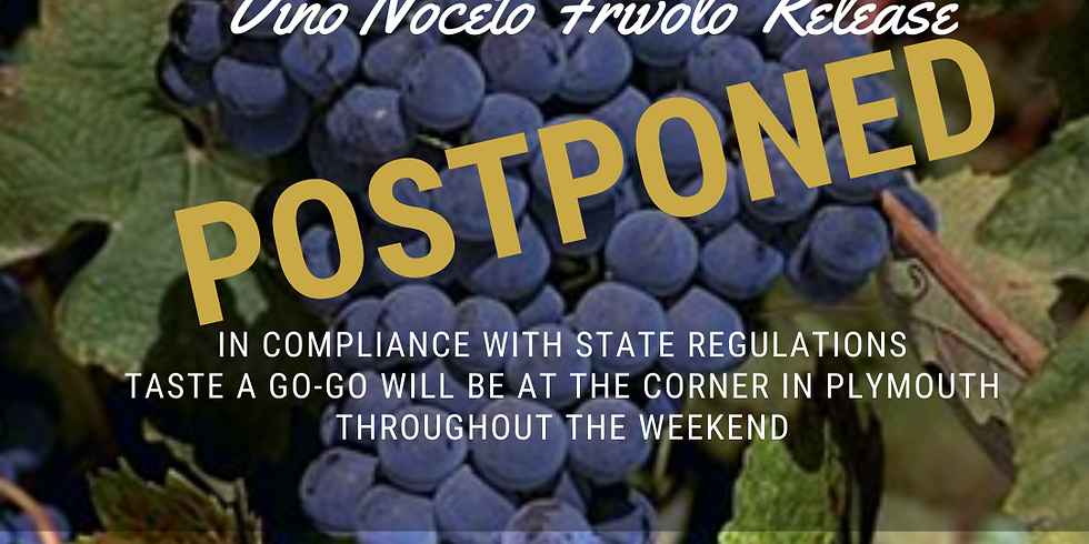Due to the Lockdown this event has been postponed  *On the Go to Vino Noceto for Frivolo Release Celebration December 11