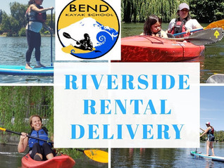 Now Offering: Kayak Rentals and Stand Up Paddleboard (SUP) Rentals on the River in Bend with Deliver