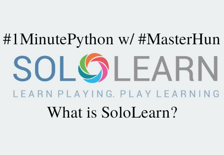 #1MinutePython w/ #MasterHum | What is SoloLearn?