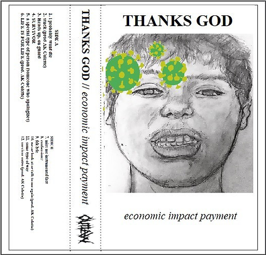 Thanks God - Economic Impact Payment [Cassette]