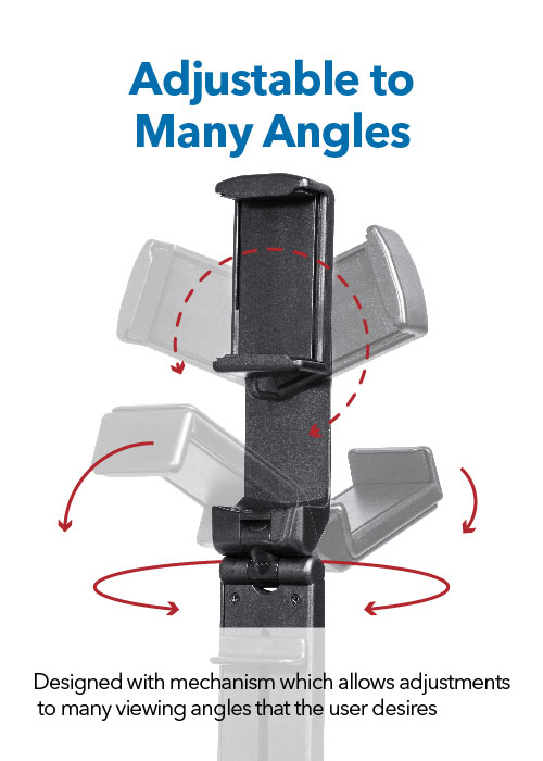 Adjustable to Many Angles