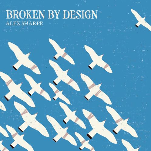 Broken By Design EP - CD