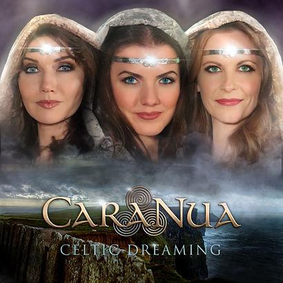 CaraNua Celtic Dreaming Album Front Artw