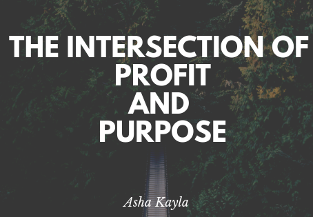 The Intersection of Profit and Purpose