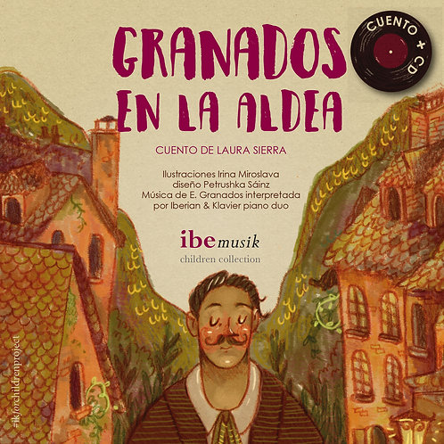 """Cuento+Cd """"Granados en la Aldea"""""""