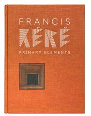 Francis Kéré. Primary Elements
