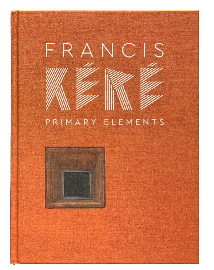 Francis Kéré. Primary Elements