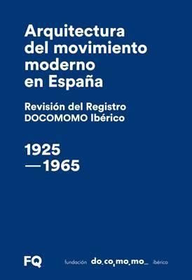 Arquitectura del movimiento moderno en España