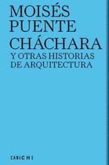 Moisés Puente. Cháchara