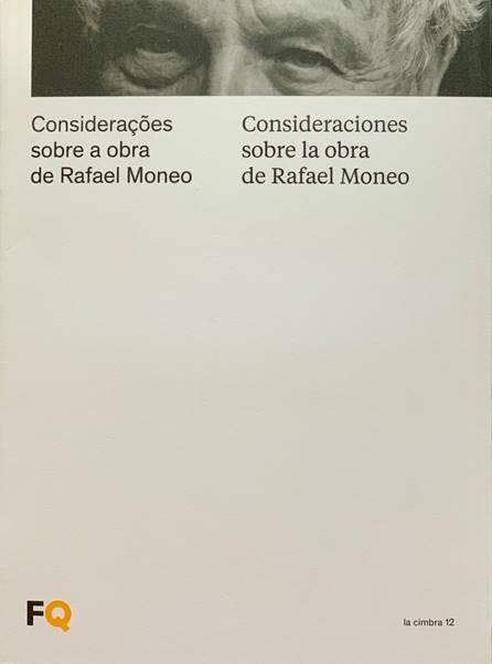 Consideraciones sobre la obra de Rafael Moneo