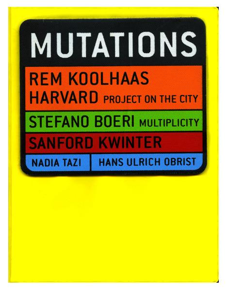 Mutations - Rem Koolhaas