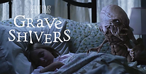 Grave Shivers