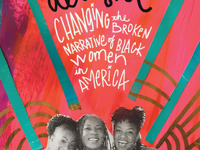 Book: The Sisters Are Alright: Changing the Broken Narrative of Black Women in America