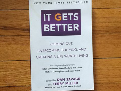 Book: It Gets Better: Coming Out, Overcoming Bullying, and Creating a Life Worth Living