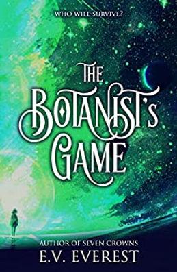 The Botanist's Game E.V. Everest