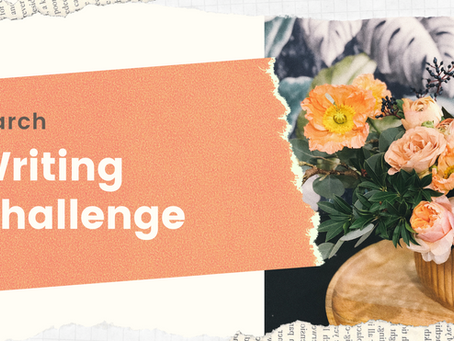 March Writing Prompts + Writing Challenge