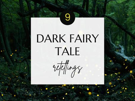 Dark Fairy Tale Retellings