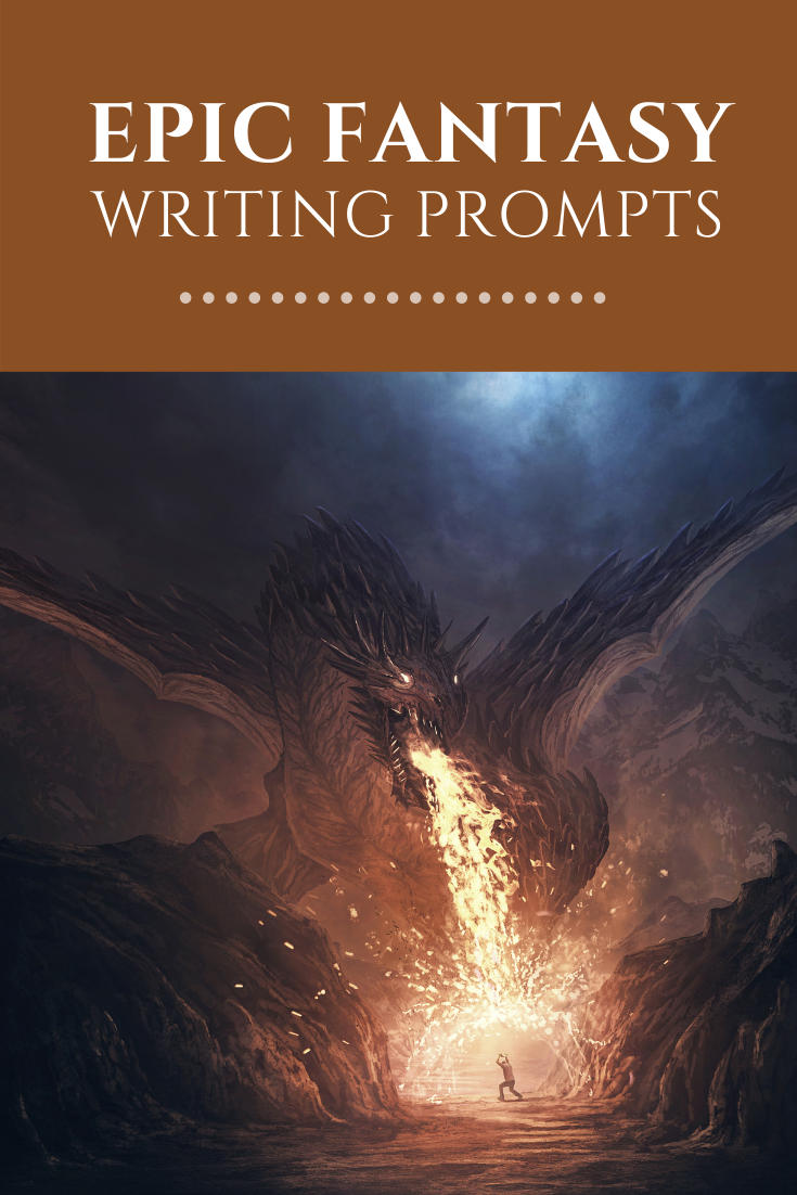 Epic Fantasy Writing Prompts