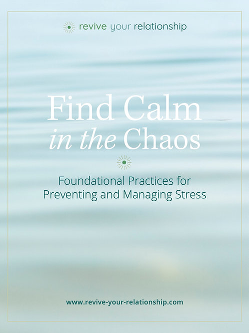 Find Calm in the Chaos