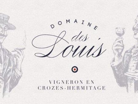 Un tout nouveau Domaine à vu le jour en Crozes-Hermitage: le Domaine des Louis