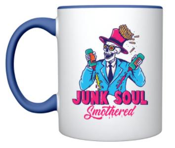 Junk Soul Smothered Mug