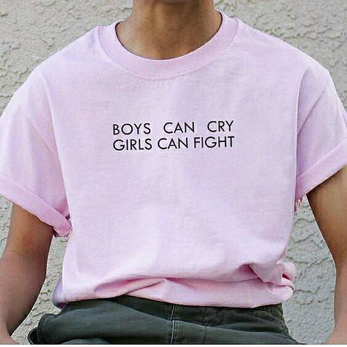 Boys can cry Girls can fight