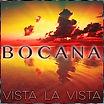 Bocana - Vista La Vista