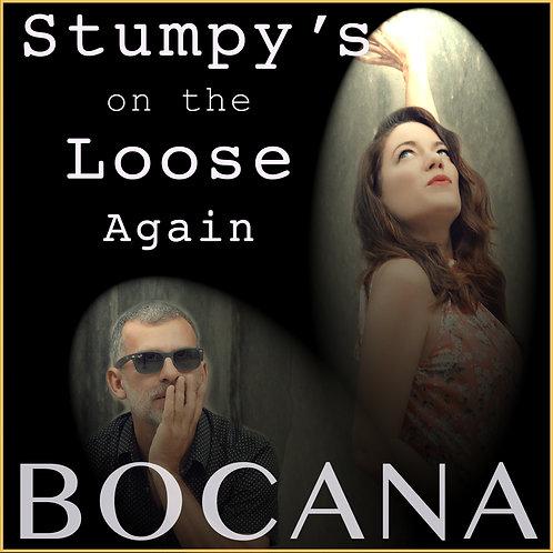 Stumpy's On the Loose Again - Bocana - Single - FLAC