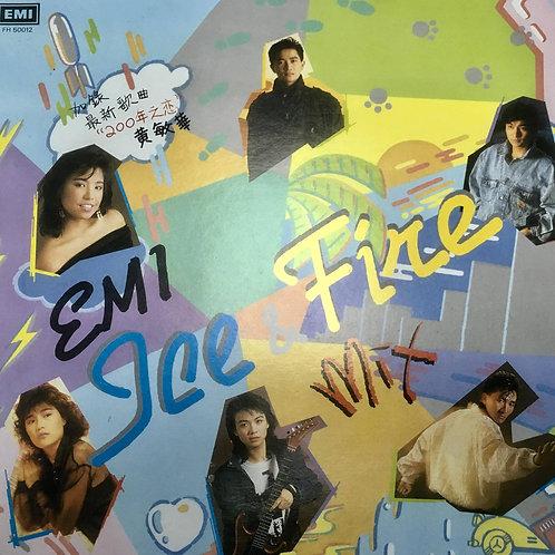 EMI Ice & Fire Mix