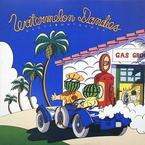 Naoya Matsuoka – Watermelon Dandies