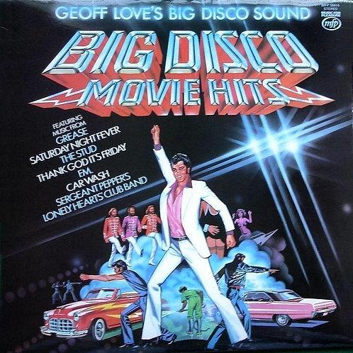 Geoff Love's Big Disco Sound – Big Disco Movie Hits