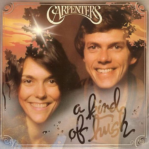 Carpenters ‎– A Kind Of Hush