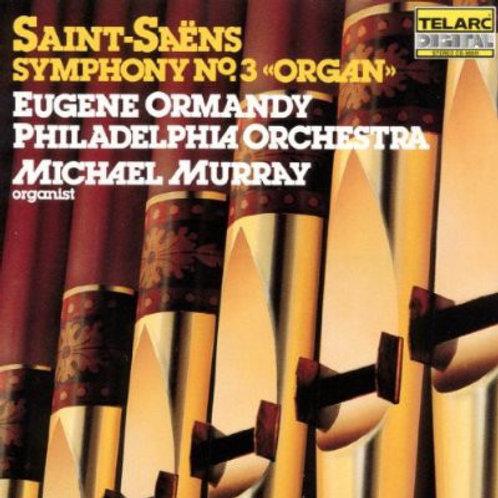 """Symphony No. 3 """"Organ"""""""