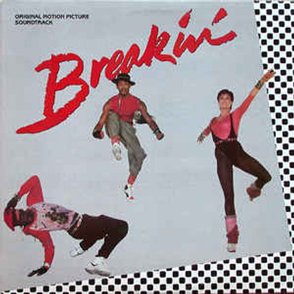 Various – Breakdance - Original Motion Picture Soundtrack