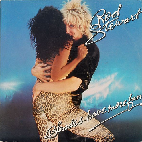 Rod Stewart ‎– Blondes Have More Fun