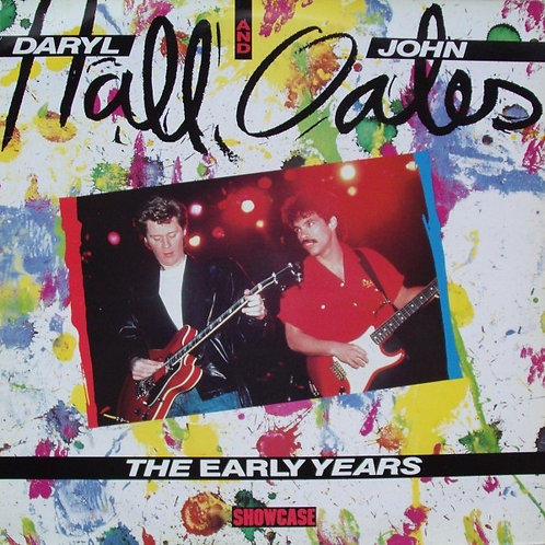 Daryl Hall & John Oates – The Early Years