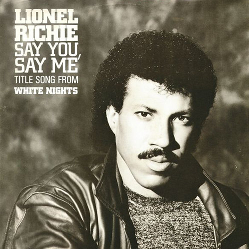 Lionel Richie – Say You, Say Me