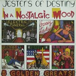 Jesters of Destiny In a Nostalgic Mood