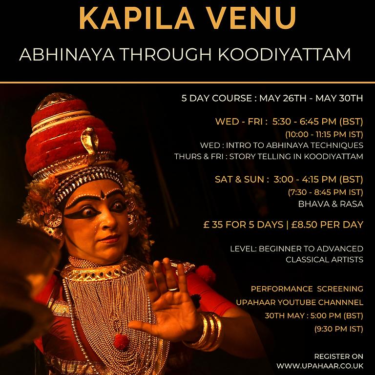 Abhinaya through Koodiyattam by Kapila Venu